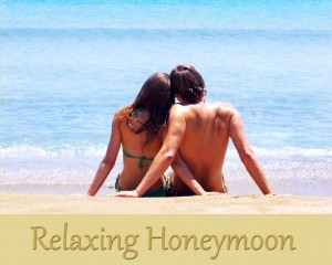 Relaxing Honeymoon